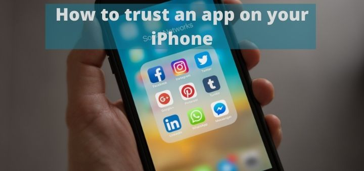 How to trust an app on your iPhone