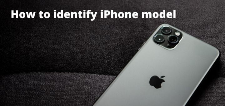 how to identify iPhone model