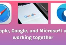 Now Internet browsing will more effective as Apple, Google, and Microsoft are working together