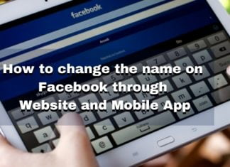 How to change the name on Facebook through Website and Mobile App