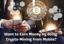 Want to Earn Money by doing Crypto-Mining from Mobile?