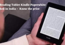 Amazon's Reading Tablet Kindle Paperwhite launched in India, know the price