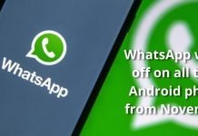 WhatsApp will be off on all these Android phones from November!!